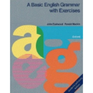A Basic English Grammar: With Exercises and Key