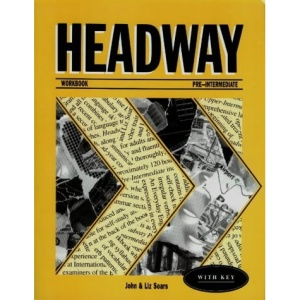 Headway: Workbook (with Key) Pre-intermediate level