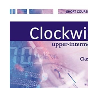 Clockwise Upper-Intermediate: Classbook: Classbook Upper-intermediate L