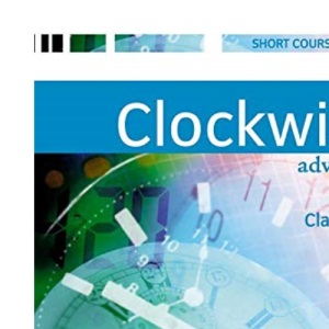 Clockwise Advanced: Classbook: Classbook Advanced level