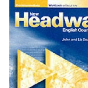 New Headway: Pre-Intermediate: Workbook (without Key)
