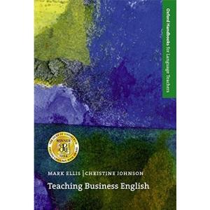 Teaching Business English (Oxford Handbooks for Language Teachers)