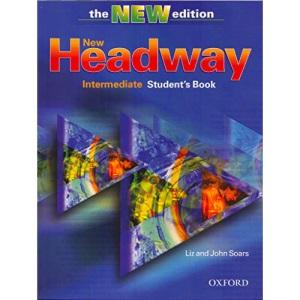 New Headway Intermediate - Third Edition: Student's Book Intermediate level