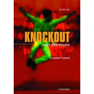 First Certificate Knockout: Student's Book