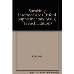 Speaking: Intermediate (Oxford Supplementary Skills)