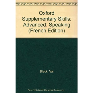 Speaking: Advanced (Oxford Supplementary Skills S.)
