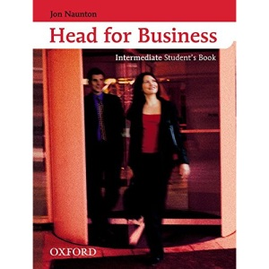 Head for Business Intermediate: Student's Book: Englisch im Beruf: Student's Book Intermediate level