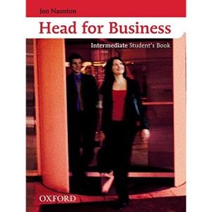 Head for Business Intermediate: Student's Book: Intermediate level