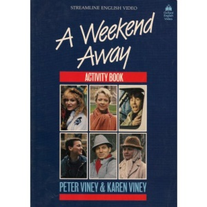 Streamline English Video: A Weekend Away: A Weekend Away: Activity Book