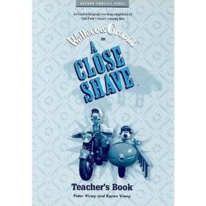 A Close Shave™: Teacher's Book (Oxford English Video)