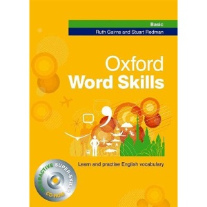 Oxford Word Skills Basic: Student's Pack (Book and CD-ROM): Learn and practise English vocabulary: Student's Book (Book & CD Rom)