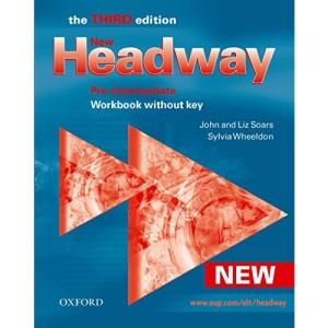 New Headway: Pre-Intermediate Third Edition: Workbook (Without Key): Workbook Without Key Pre-intermediate lev