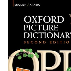Oxford Picture Dictionary, Second Edition: English-Arabic Edition