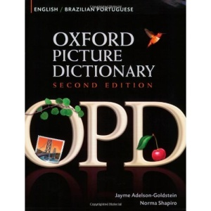 Oxford Picture Dictionary English-Brazilian Portuguese Edition: Bilingual Dictionary for Brazilian Portuguese-speaking teenage and adult students of English.