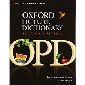 Oxford Picture Dictionary, Second Edition: English-Haitian Creole Edition
