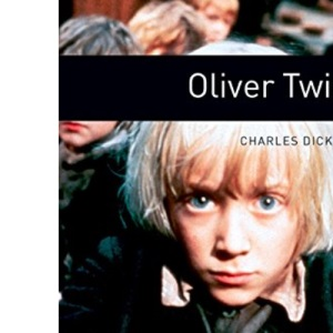 Oxford Bookworms Library New Edition: Stage 6: 2,500 Headwords: Oliver Twist