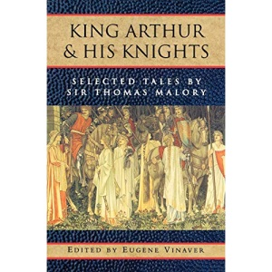 King Arthur and his Knights: Selected Tales (Galaxy Books)