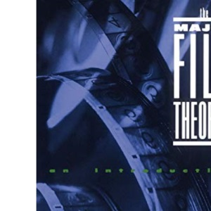 The Major Film Theories: An Introduction: 450 (Galaxy Books)
