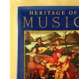 Heritage of Music: Classical Music and Its Origins v. 1