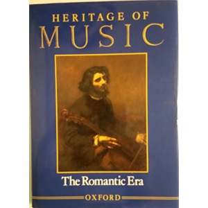 Heritage of Music: The Romantic Era v. 2