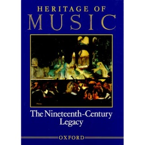 Heritage of Music: The Nineteenth-century Legacy v. 3