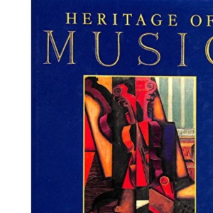 Heritage of Music: Music in the Twentieth Century v.4: Music in the Twentieth Century Vol 4