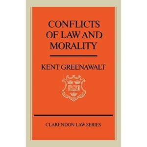 Conflicts of Law and Morality (Clarendon Law Series)
