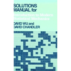 Solutions Manual for Introduction to Modern Statistical Mechanics