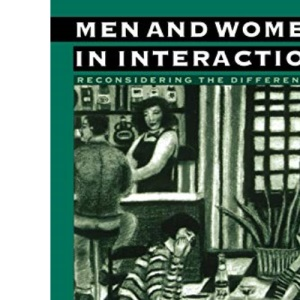 Men and Women in Interaction: Reconsidering the Differences