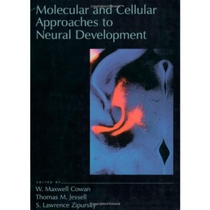 Molecular and Cellular Approaches to Neural Development