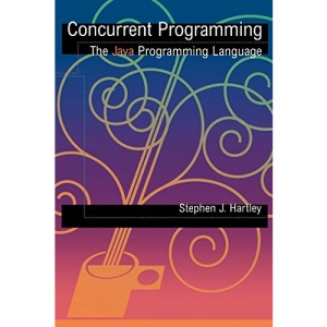 Concurrent Programming: The Java Programming Language