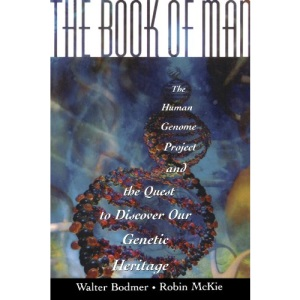The Book of Man: The Quest to Discover Our Genetic Heritage