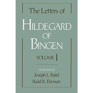 The Letters of Hildegard of Bingen: Volume I: 01