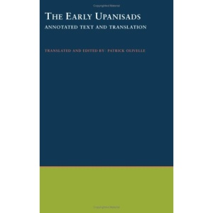 The Early Upanisads: Annotated Text and Translation (South Asia Research)