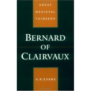 Bernard of Clairvaux (Great Medieval Thinkers)