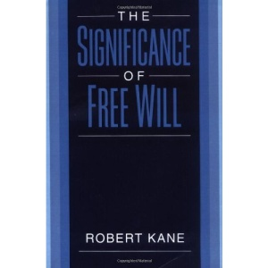 The Significance of Free Will