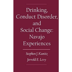 Drinking, Conduct Disorder, and Social Change: The Navajo Experiences