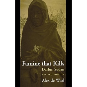 Famine that Kills: Darfur, Sudan (Oxford Studies in African Affairs)