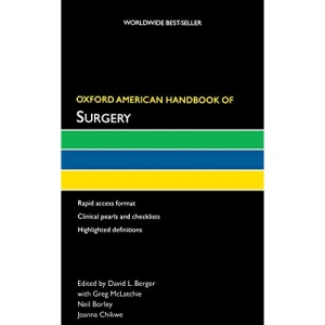 Oxford American Handbook of Surgery (Oxford American Handbooks of Medicine)