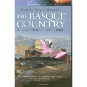 The Basque Country: A Cultural History (Landscapes of Imagination)