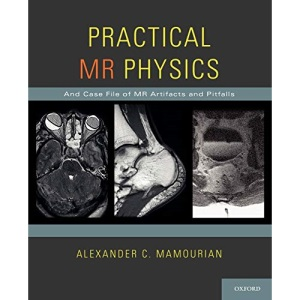 Practical MR Physics