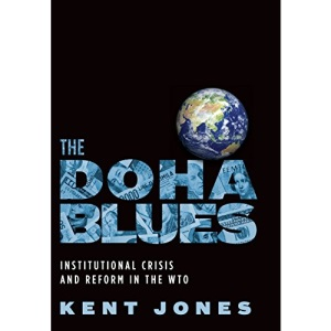 The Doha Blues: Institutional Crisis and Reform in the WTO
