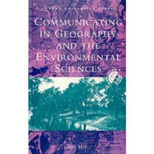 Communicating in Geography and the Environmental Sciences (Meridian: Australian Geographical Perspectives)