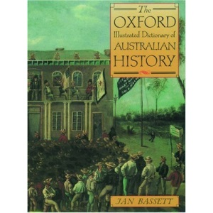 The Oxford Illustrated Dictionary of Australian History