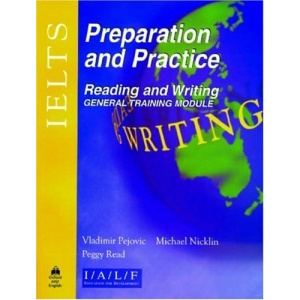 IELTS Preparation and Practice: Reading and Writing - General Module