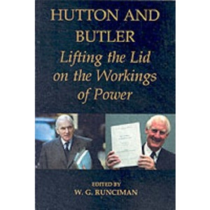 Hutton and Butler: Lifting the Lid on the Workings of Power (British Academy Occasional Papers)