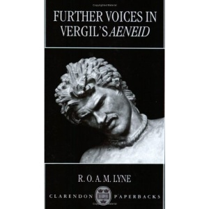 Further Voices in Vergil's Aeneid (Clarendon Paperbacks)