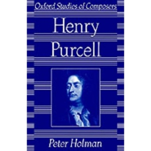 Purcell (Oxford Studies of Composers)