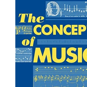 The Concept of Music (Clarendon Paperbacks)