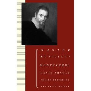 Monteverdi (Master Musicians Series)